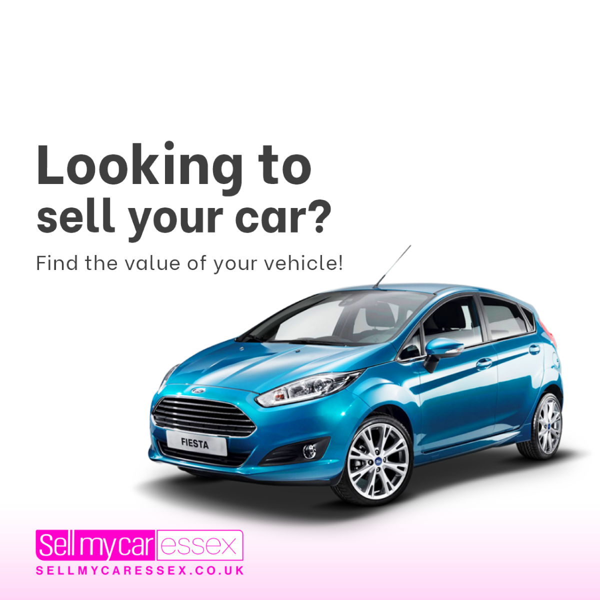 Looking To Sell Your Car - Sell My Car Essex